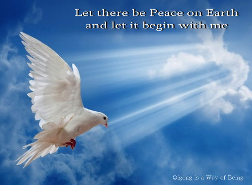 let there be peace on earth  u2013 qigong is a way of being